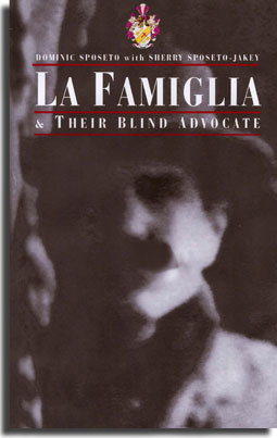 La Famiglia and Their Blind Advocate book cover